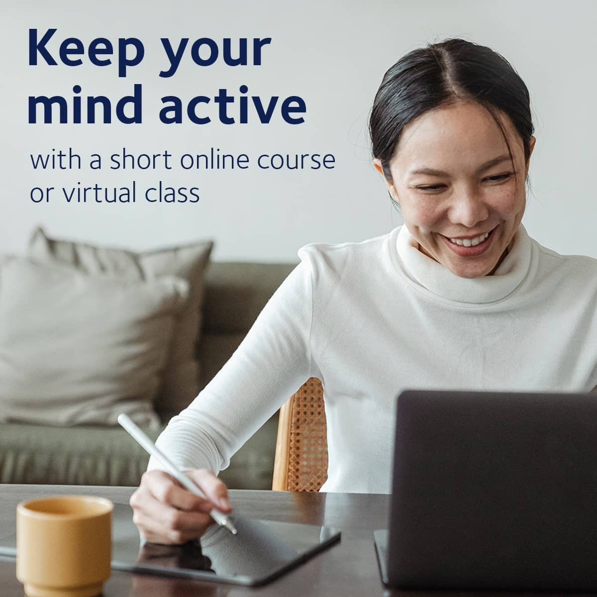 Keep your mind active - with a short online course or virtual class